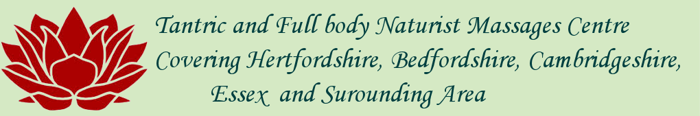 Naturist Massage Hertfordshire
